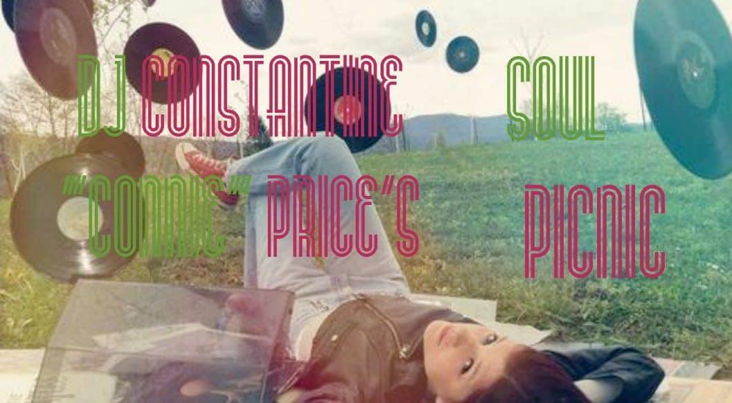 DJ Constantine 'Connie' Price's Soul Picnic: Music Playlist 004