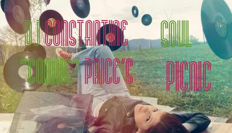 DJ Constantine 'Connie' Price's Soul Picnic Playlist: 'Sunday Chill Out'